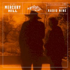 mercury hill - radio nine