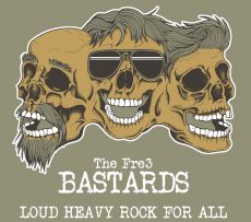 The Fre3 Bastards - Loud heavy rock for all