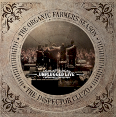 The Inspector Cluzo - The organic farmers season - Unplugged live